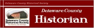 Delaware County Historical Society Newletter